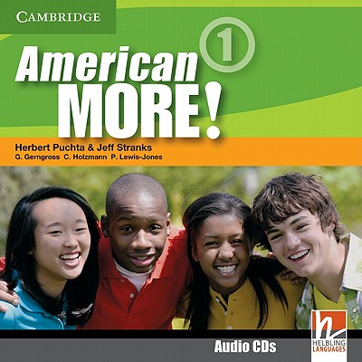 American More! Level 1 Class Audio Cds (2) By Puchta, Herbert/ Stranks, Jeff/ Gerngross, Gunter/ Holzmann, Christian/ Lewis-Jones, Peter